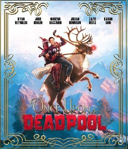 Жил-был Дэдпул / Once Upon A Deadpool (2018) WEB-DLRip/WEB-DL 720p