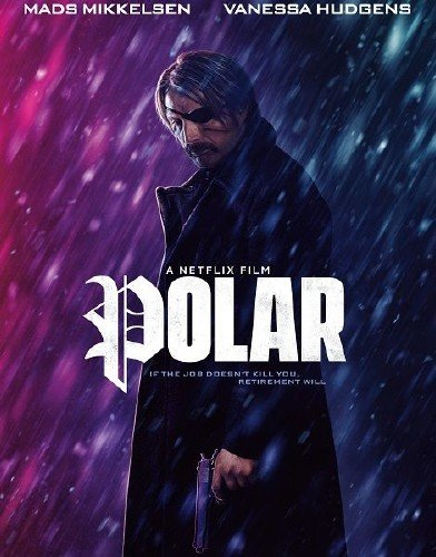 Полярный / Polar (2019) WEB-DLRip/WEB-DL 720p/WEB-DL 1080p