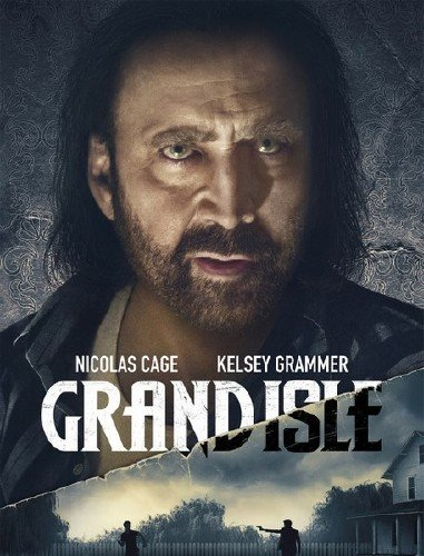 Остров Грэнд-Айл / Grand Isle (2019) WEB-DLRip/WEB-DL 720p/WEB-DL 1080p