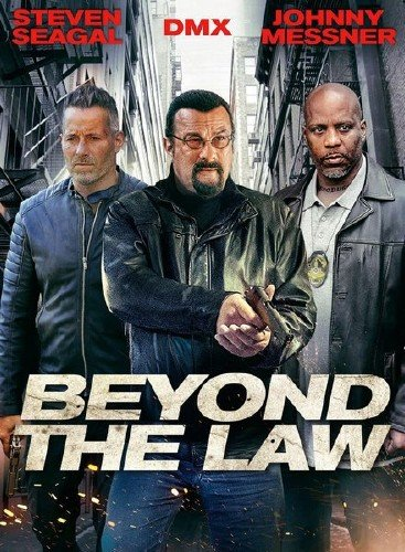 Вне закона / Beyond the Law (2019) WEB-DLRip/WEB-DL 720p/WEB-DL 1080p