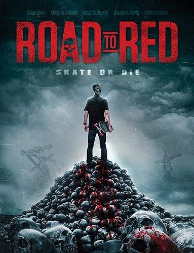 Смертельный спуск / Road to Red (2020) WEB-DLRip/WEB-DL 720p